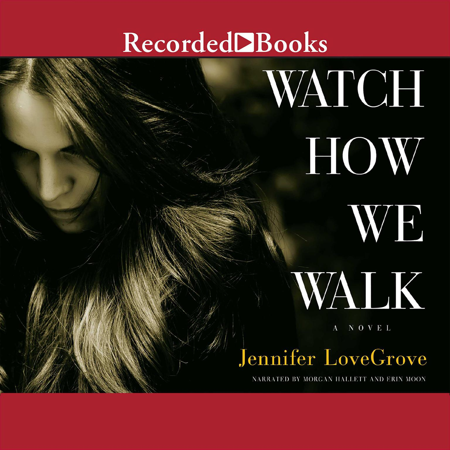 Printable Watch How We Walk Audiobook Cover Art