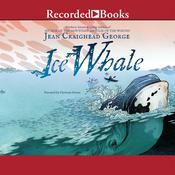 Ice Whale, by Jean Craighead George