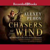 Chasers of the Wind Audiobook, by Alexey Pehov