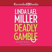 Deadly Gamble Audiobook, by Linda Lael Miller