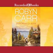 Informed Risk: A Hero for Sophie Jones Audiobook, by Robyn Carr