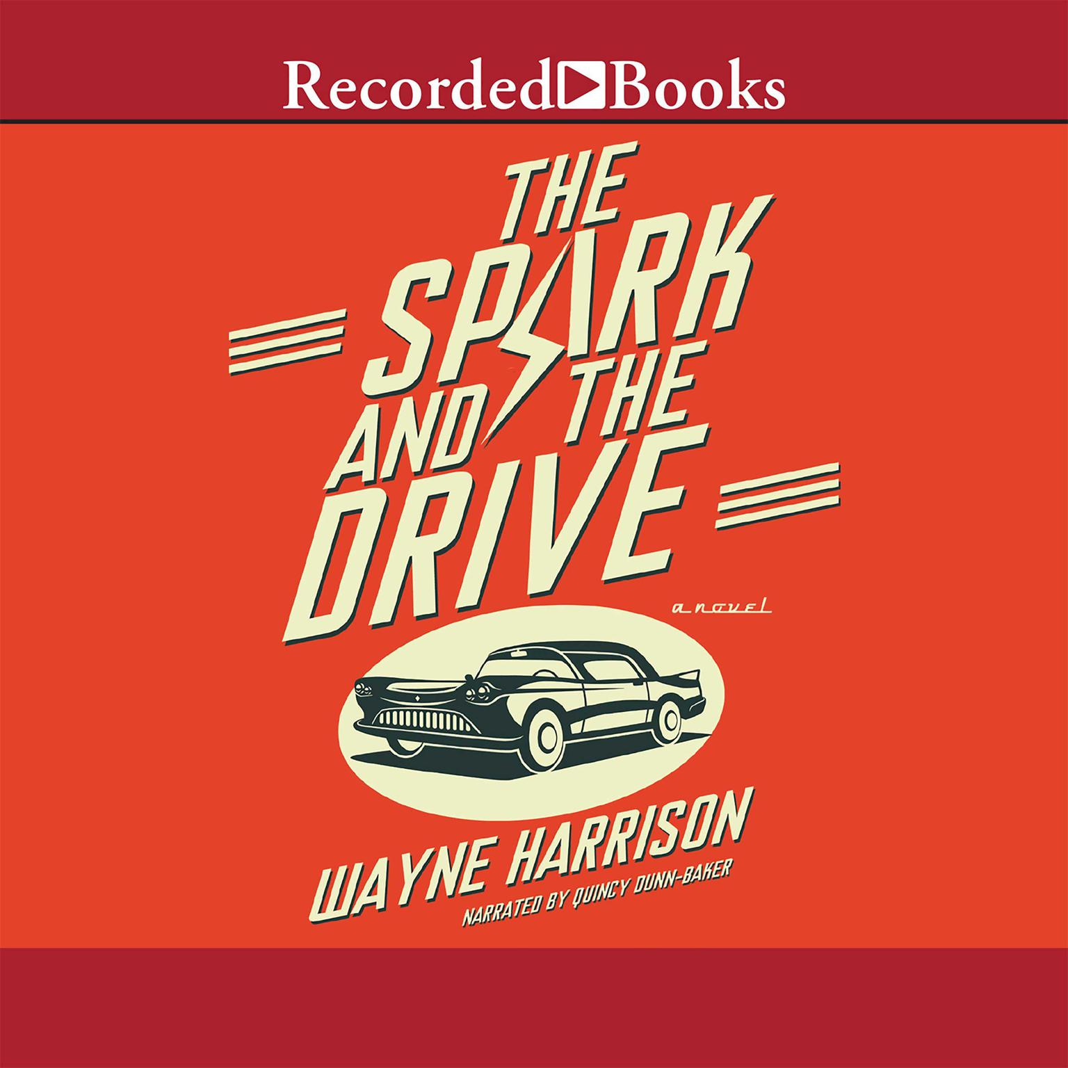 Printable The Spark and the Drive Audiobook Cover Art