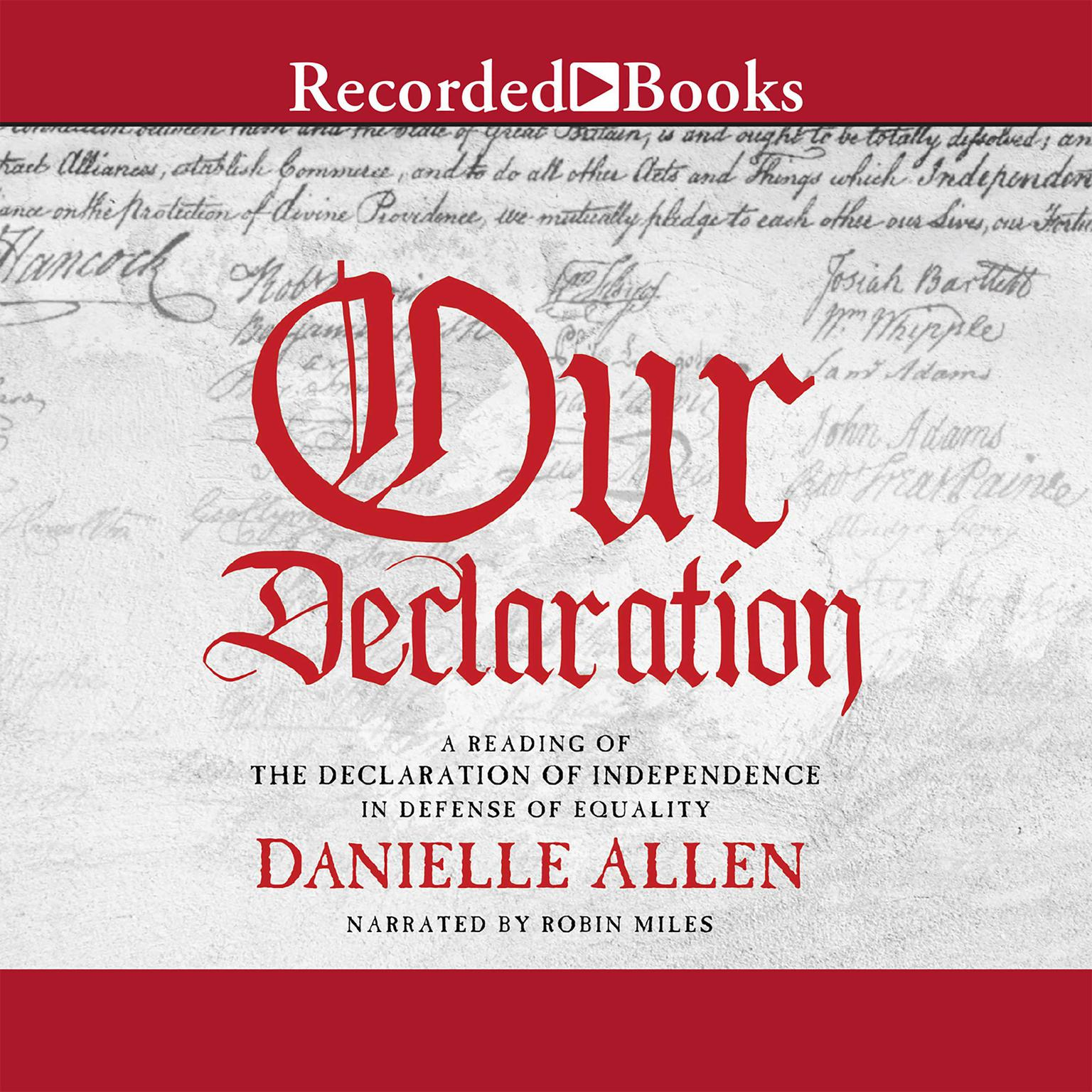 Printable Our Declaration: A Reading of the Declaration of Independence in Defense of Equality Audiobook Cover Art