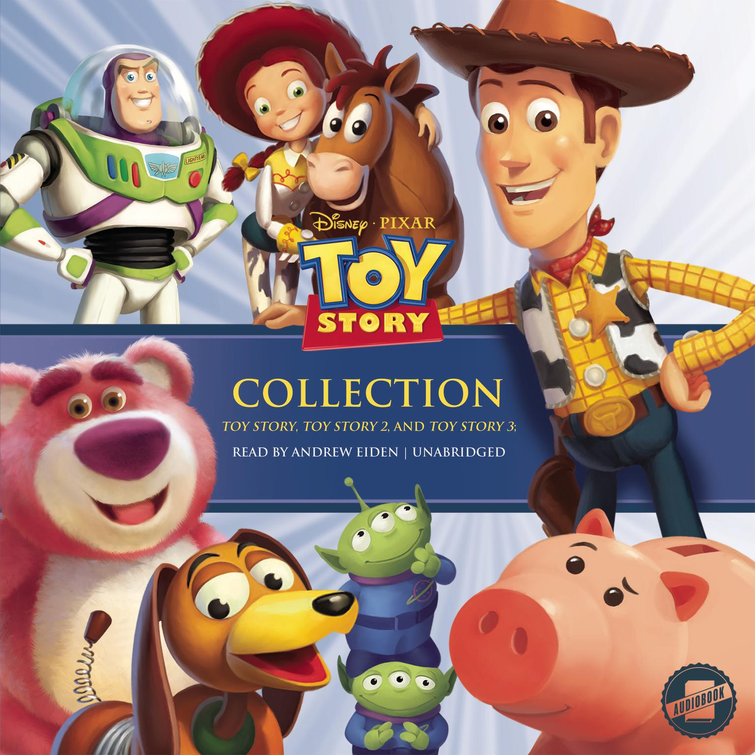 Printable The Toy Story Collection: Toy Story, Toy Story 2, and Toy Story 3 Audiobook Cover Art