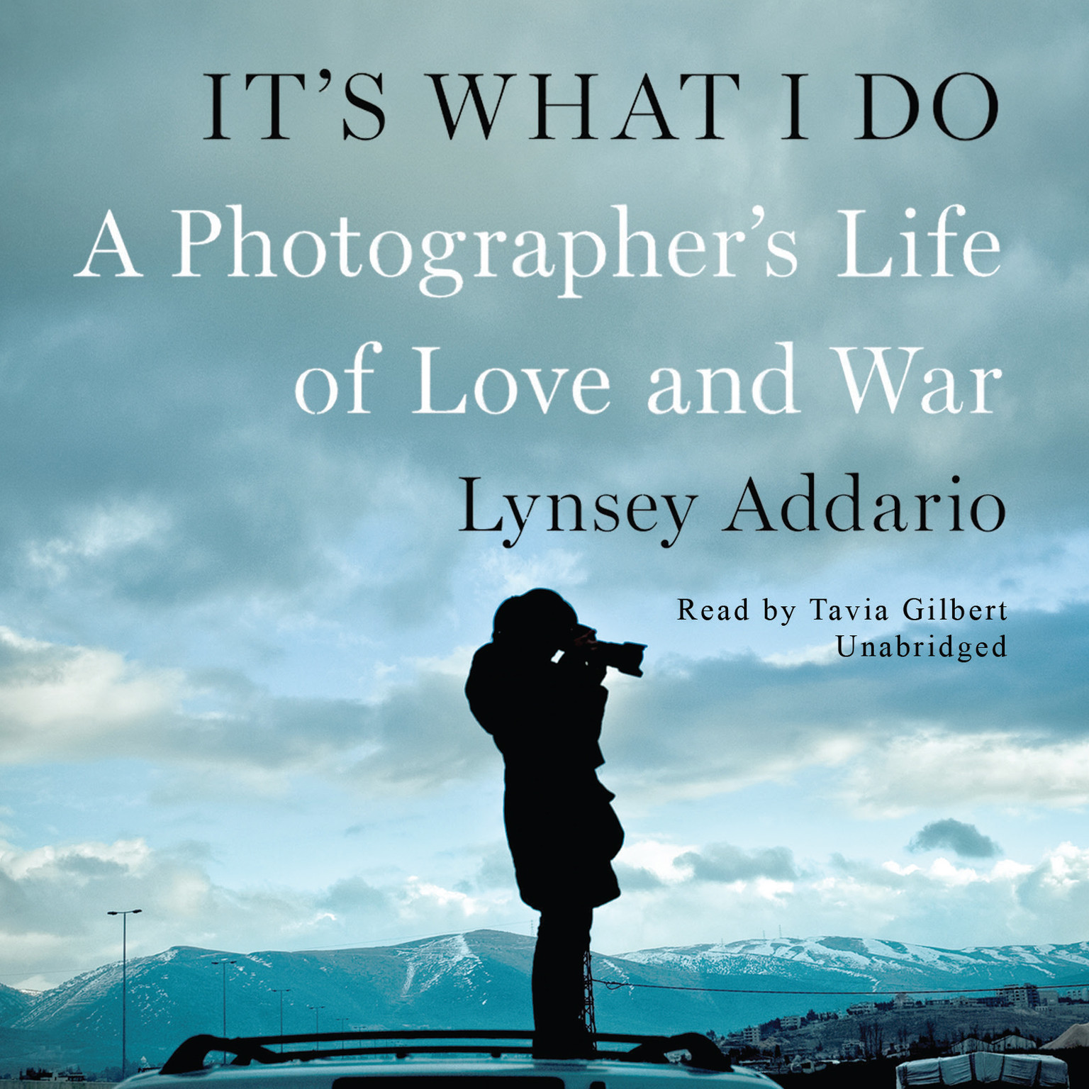 Printable It's What I Do: A Photographer's Life of Love and War Audiobook Cover Art