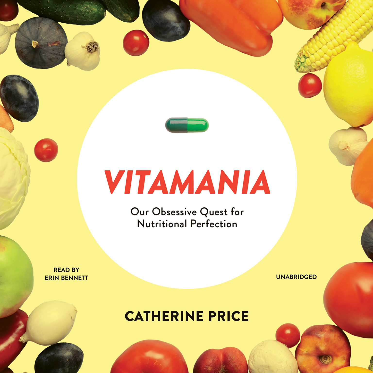 Printable Vitamania: Our Obsessive Quest for Nutritional Perfection Audiobook Cover Art