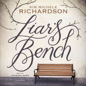 Liar's Bench Audiobook, by Kim Michele Richardson
