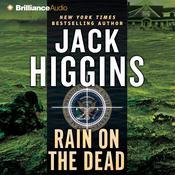 Rain on the Dead, by Jack Higgins
