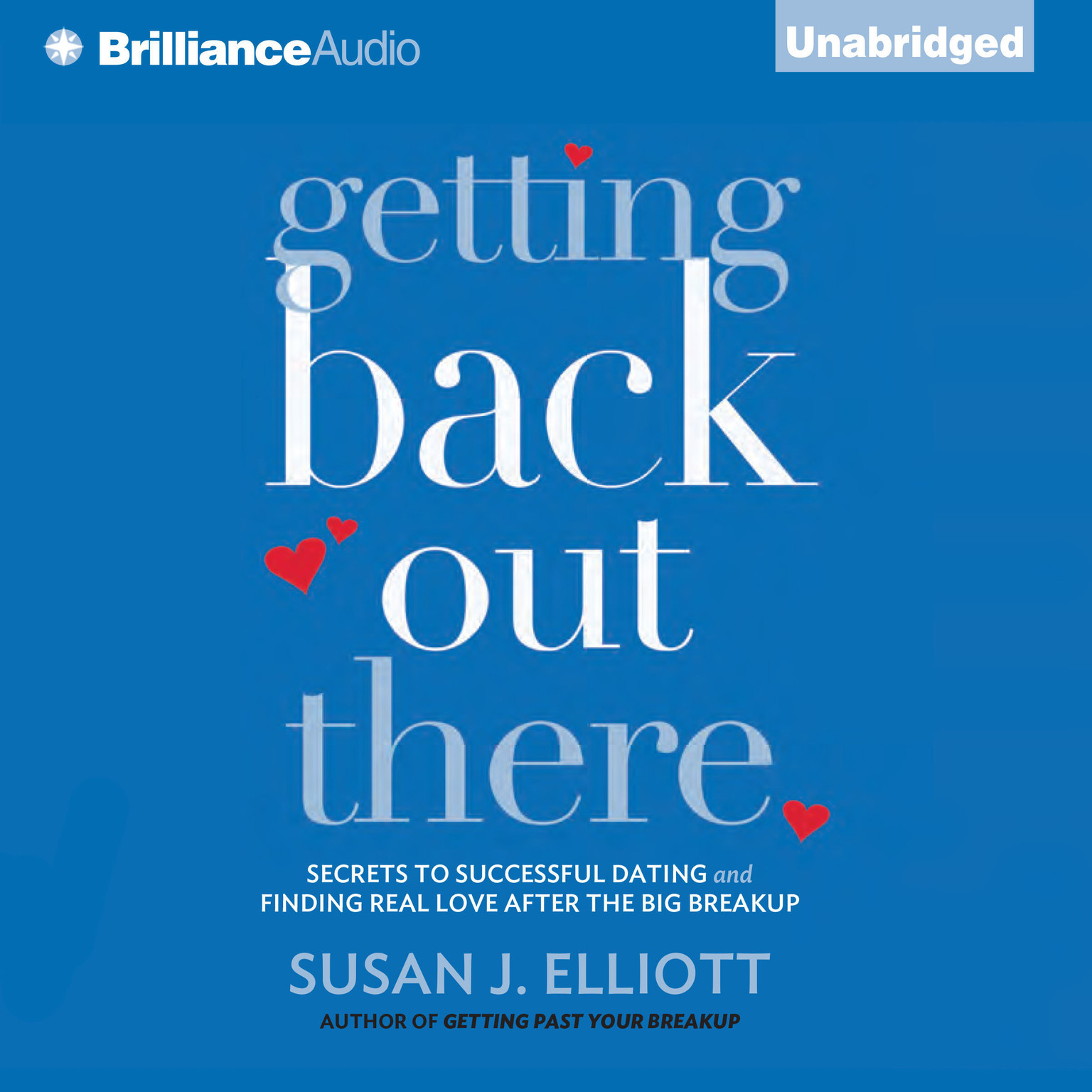 Printable Getting Back Out There: Secrets to Successful Dating and Finding Real Love after the Big Breakup Audiobook Cover Art