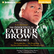 The Innocence of Father Brown, Vol. 2: A Radio Dramatization Audiobook, by G. K. Chesterton