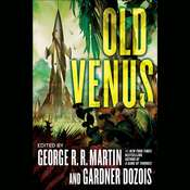 Old Venus Audiobook, by George R. R. Martin, Gardner Dozois