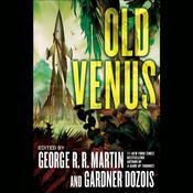 Old Venus, by Gardner Dozois, George R. R. Martin, George R. R. Martin