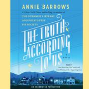 The Truth According to Us: A Novel Audiobook, by Annie Barrows