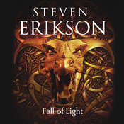 Fall of Light, by Steven Erikson