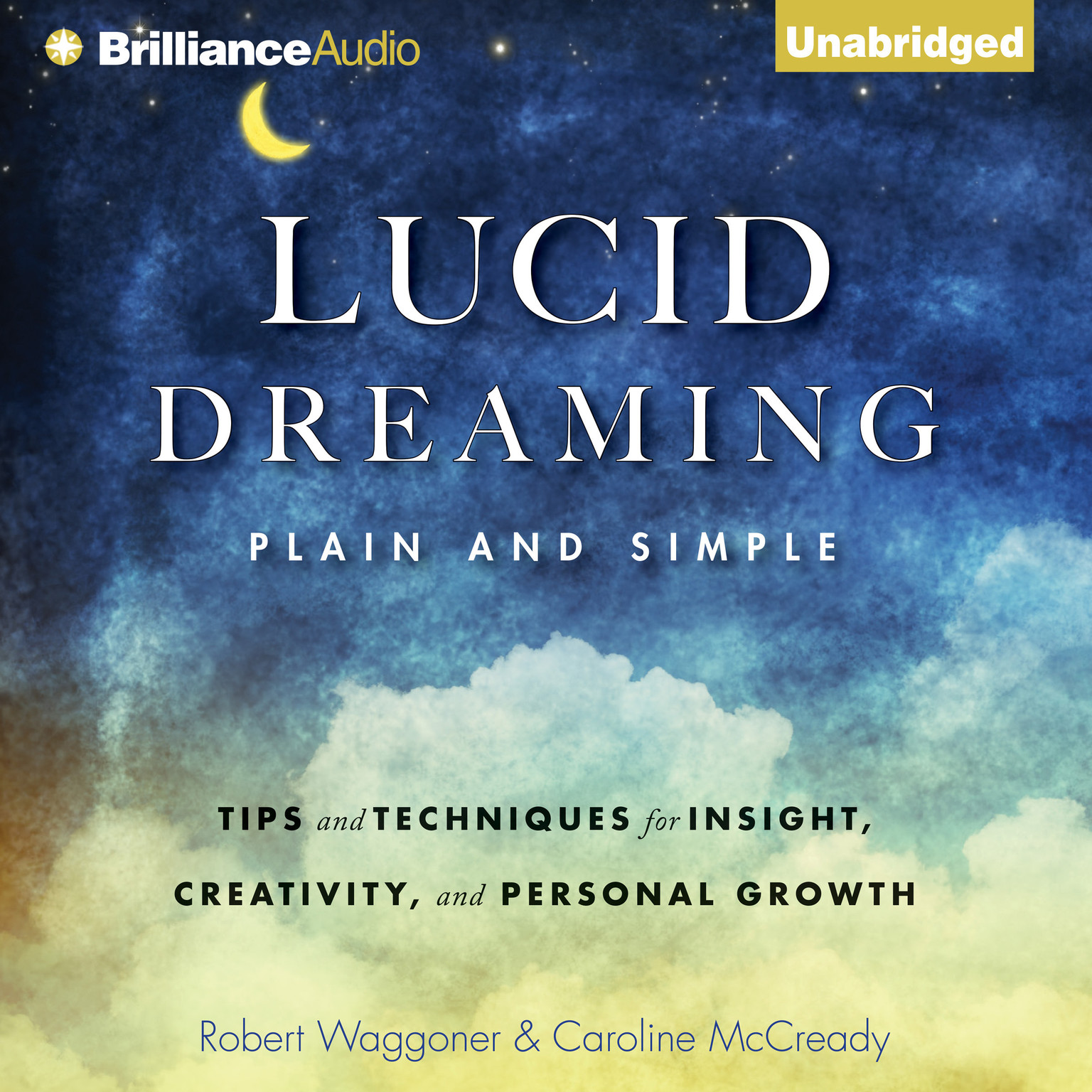 Printable Lucid Dreaming, Plain and Simple: Tips and Techniques for Insight, Creativity, and Personal Growth Audiobook Cover Art