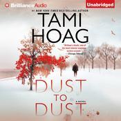Dust to Dust: A Novel Audiobook, by Tami Hoag