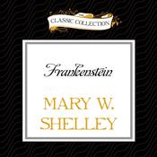 Frankenstein Audiobook, by Mary Shelley, Mary W Shelley