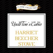 Uncle Toms Cabin Audiobook, by Harriet Beecher Stowe