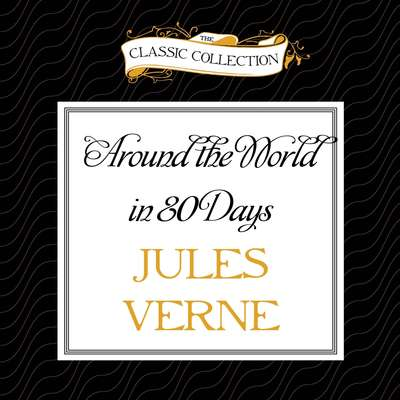 Around the World in 80 Days Audiobook, by