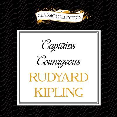 Captains Courageous Audiobook, by Rudyard Kipling