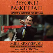 Beyond Basketball: Coach Ks Keywords for Success Audiobook, by Mike Krzyzewski
