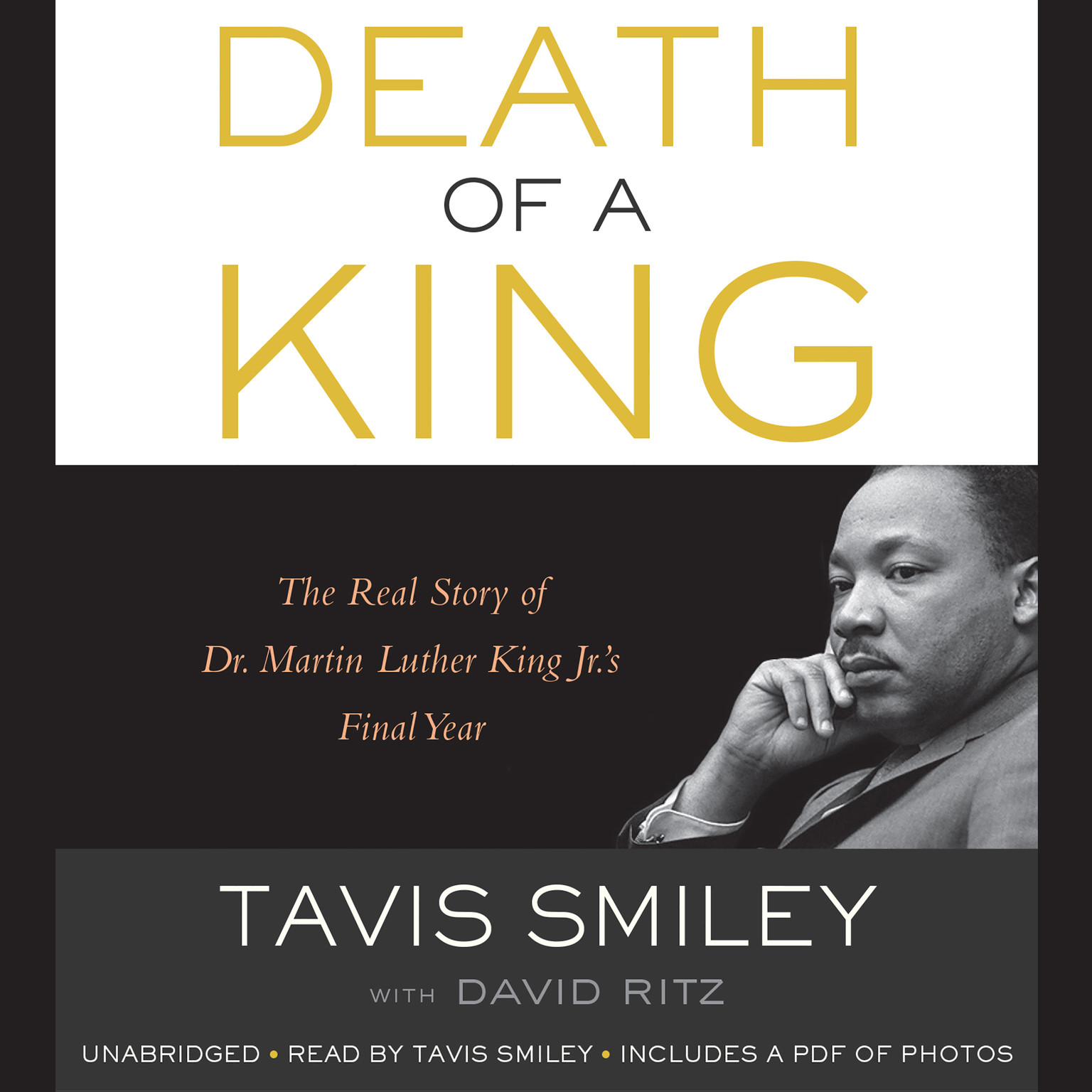 Printable Death of a King: The Real Story of Dr. Martin Luther King Jr.'s Final Year Audiobook Cover Art