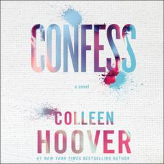 Confess Audiobook, by Colleen Hoover