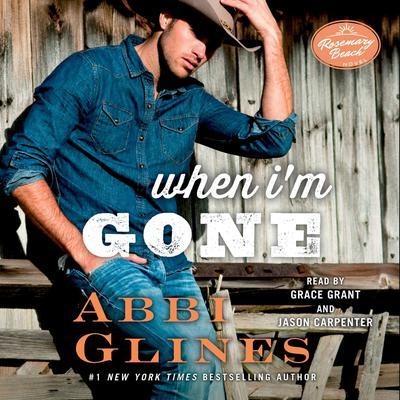 When Im Gone: A Rosemary Beach Novel Audiobook, by
