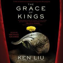 The Grace of Kings Audiobook, by Ken Liu