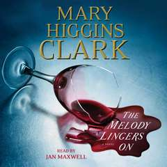 The Melody Lingers On Audiobook, by Mary Higgins Clark