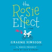 The Rosie Effect Audiobook, by Graeme Simsion
