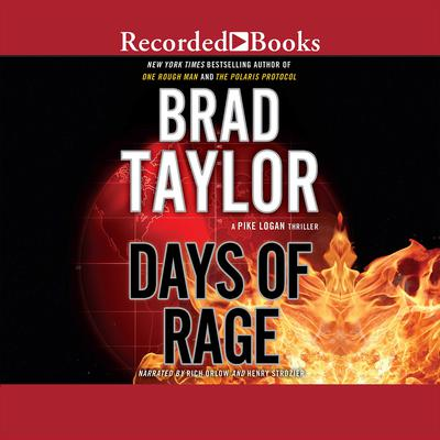 Days of Rage: A Pike Logan Thriller Audiobook, by