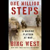 One Million Steps: A Marine Platoon at War Audiobook, by Bing West