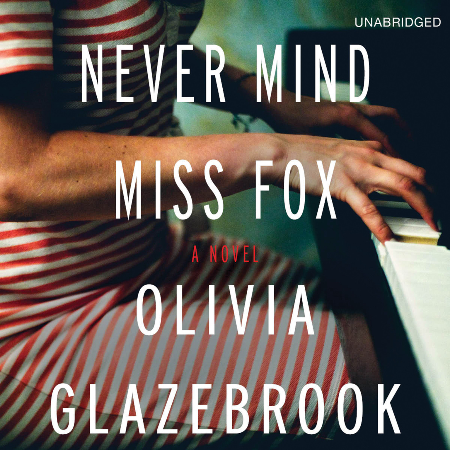 Printable Never Mind Miss Fox: A Novel Audiobook Cover Art