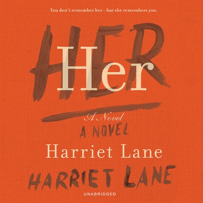 Her: A Novel Audiobook, by Harriet Lane