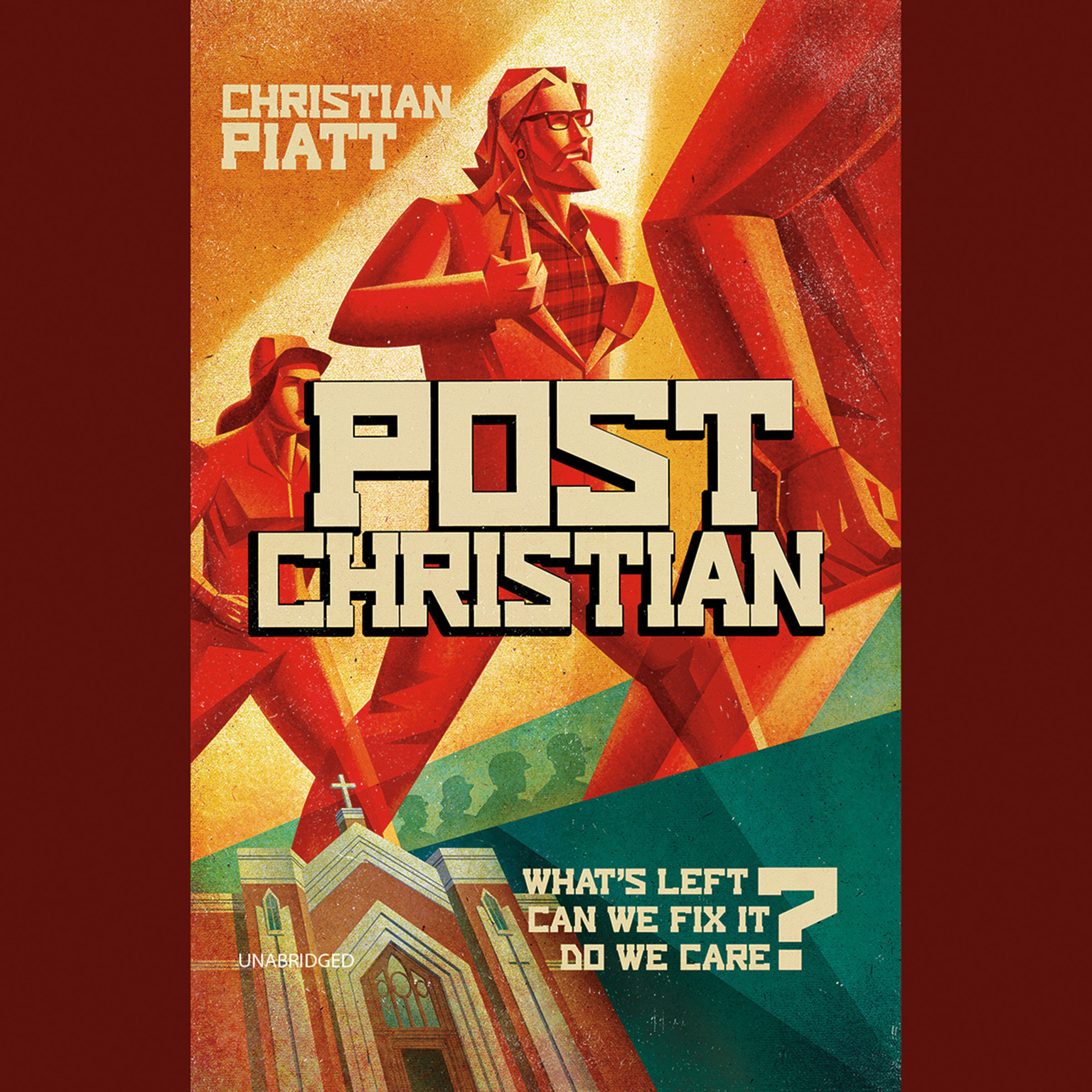 Printable PostChristian: What's Left? Can We Fix It? Do We Care? Audiobook Cover Art