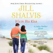 It's in His Kiss Audiobook, by Jill Shalvis