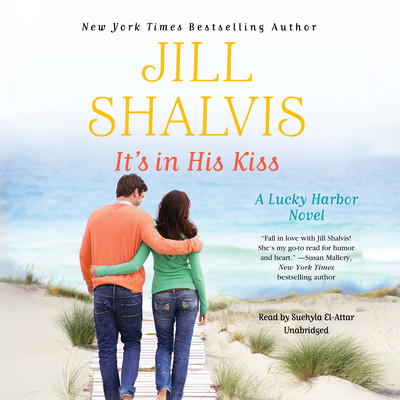 Its in His Kiss Audiobook, by Jill Shalvis