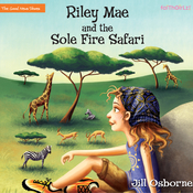 Riley Mae and the Sole Fire Safari, by Jill Osborne