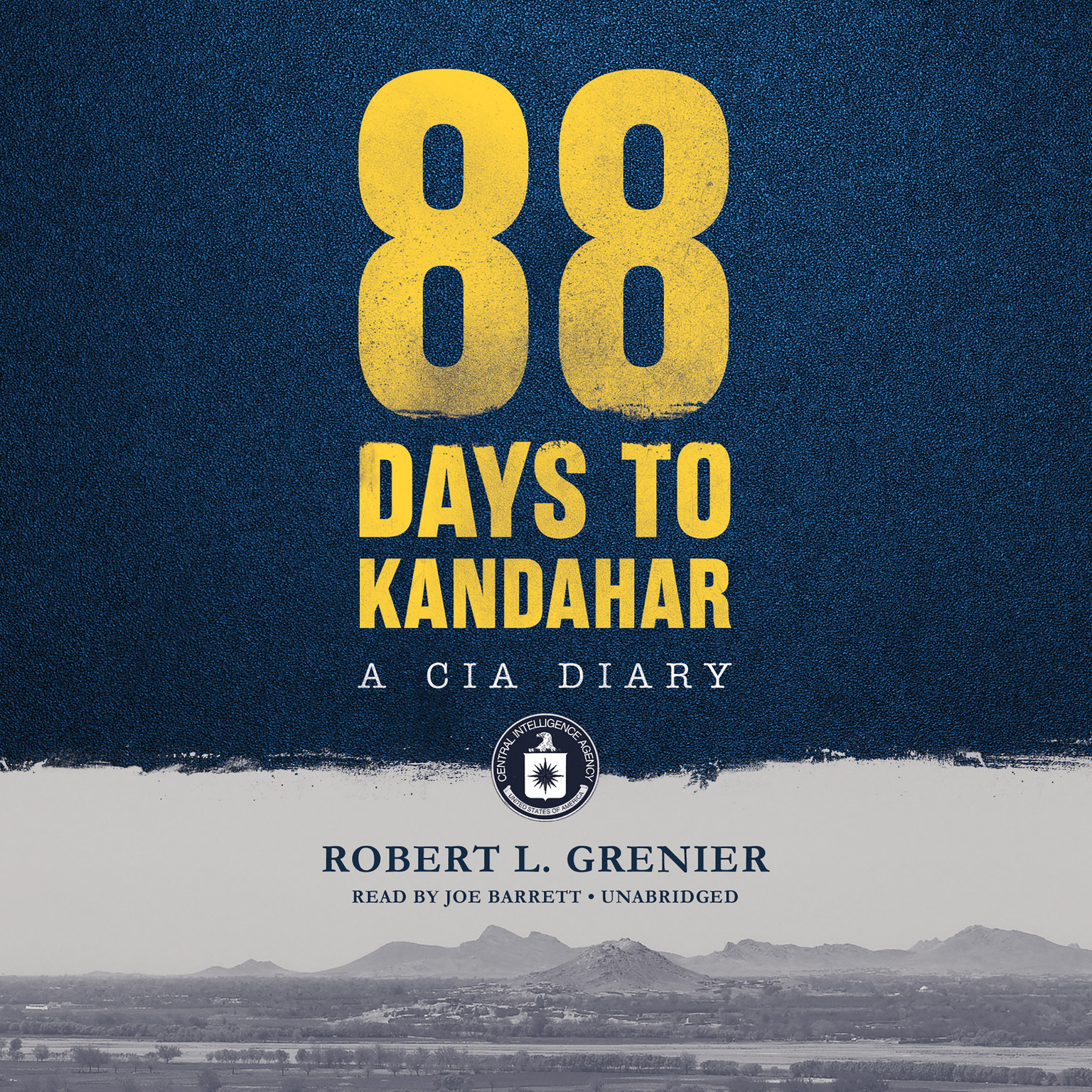 Printable 88 Days to Kandahar: A CIA Diary Audiobook Cover Art