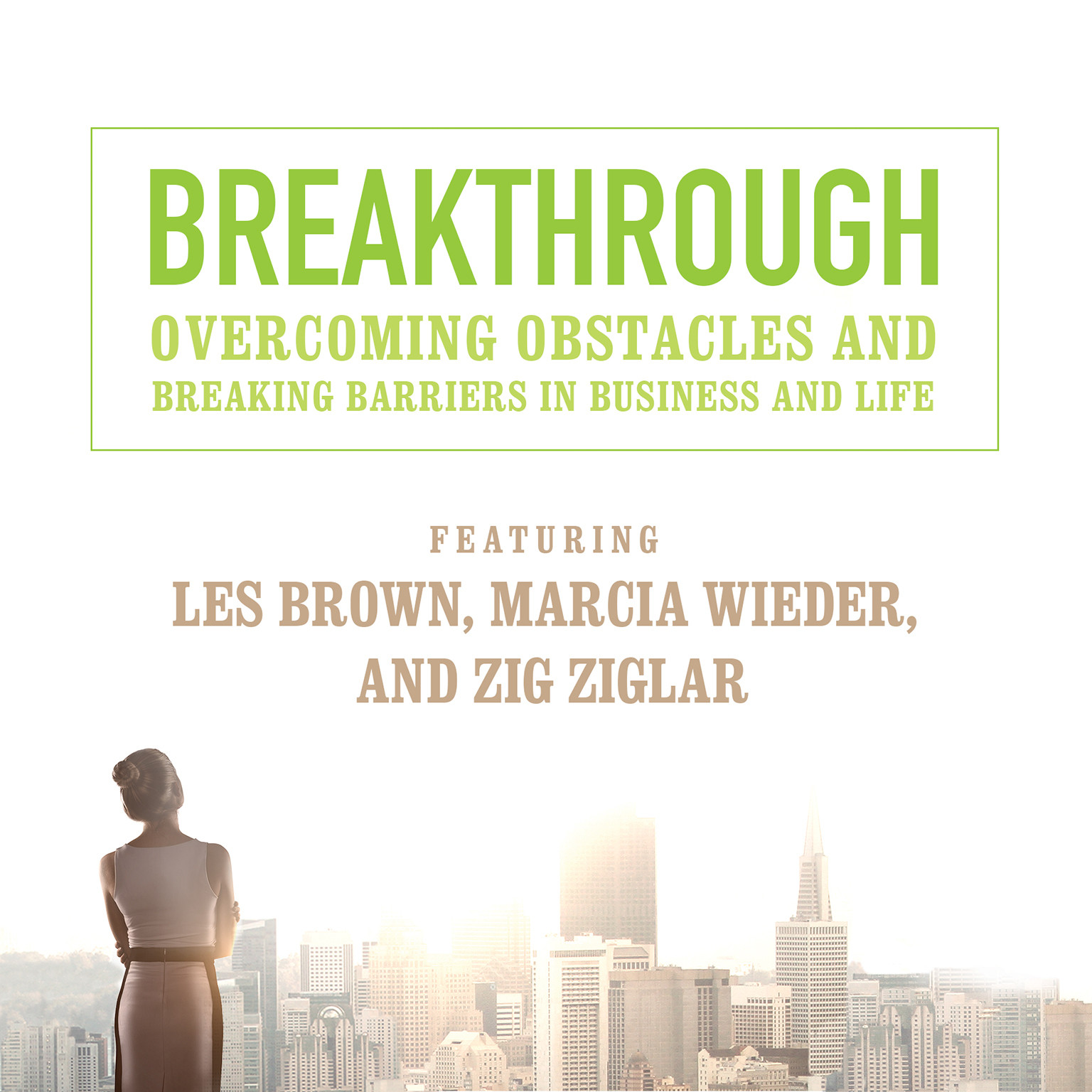 Printable Breakthrough: Overcoming Obstacles and Breaking Barriers in Business and Life Audiobook Cover Art