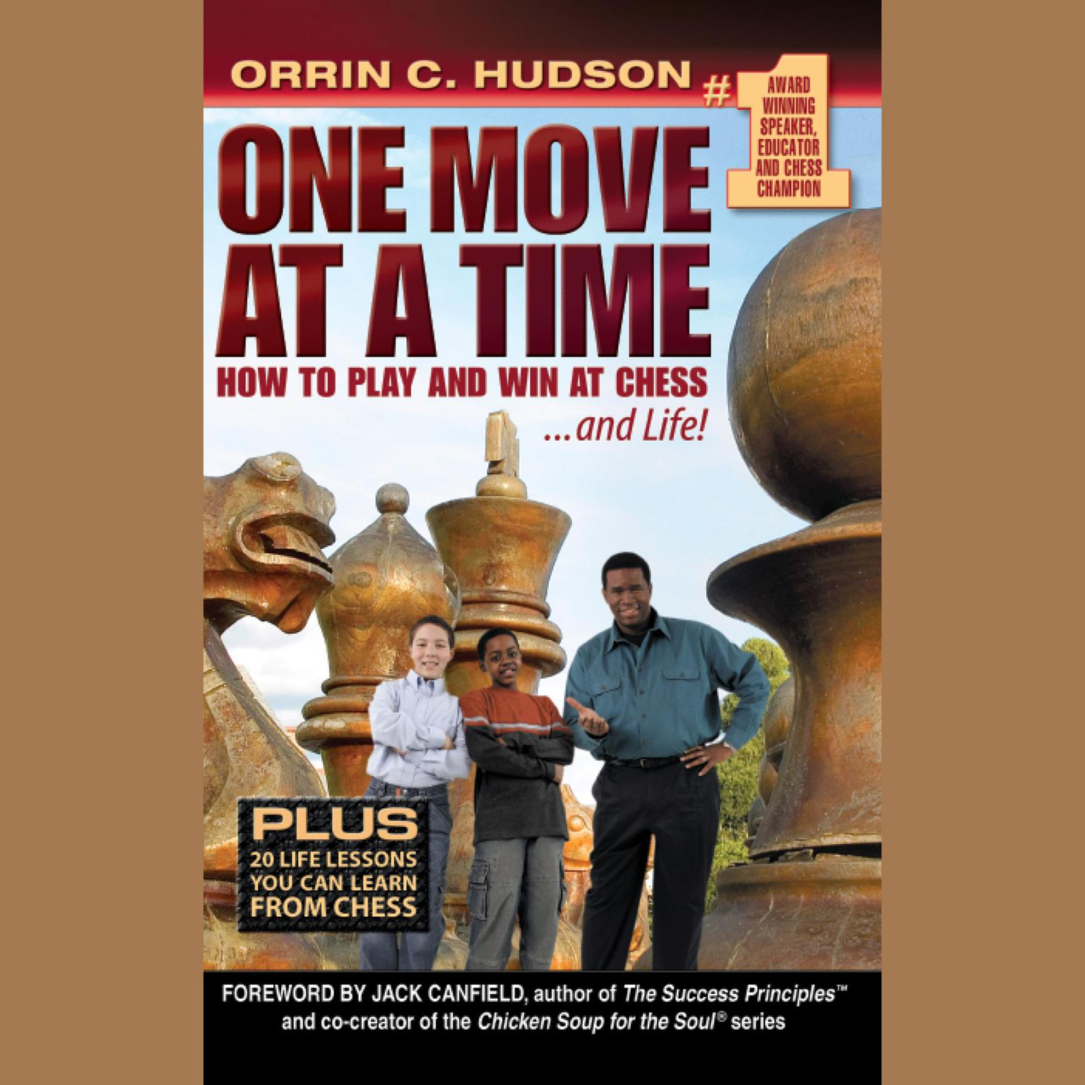 Printable One Move at a Time: How to Play and Win at Chess … and Life Audiobook Cover Art