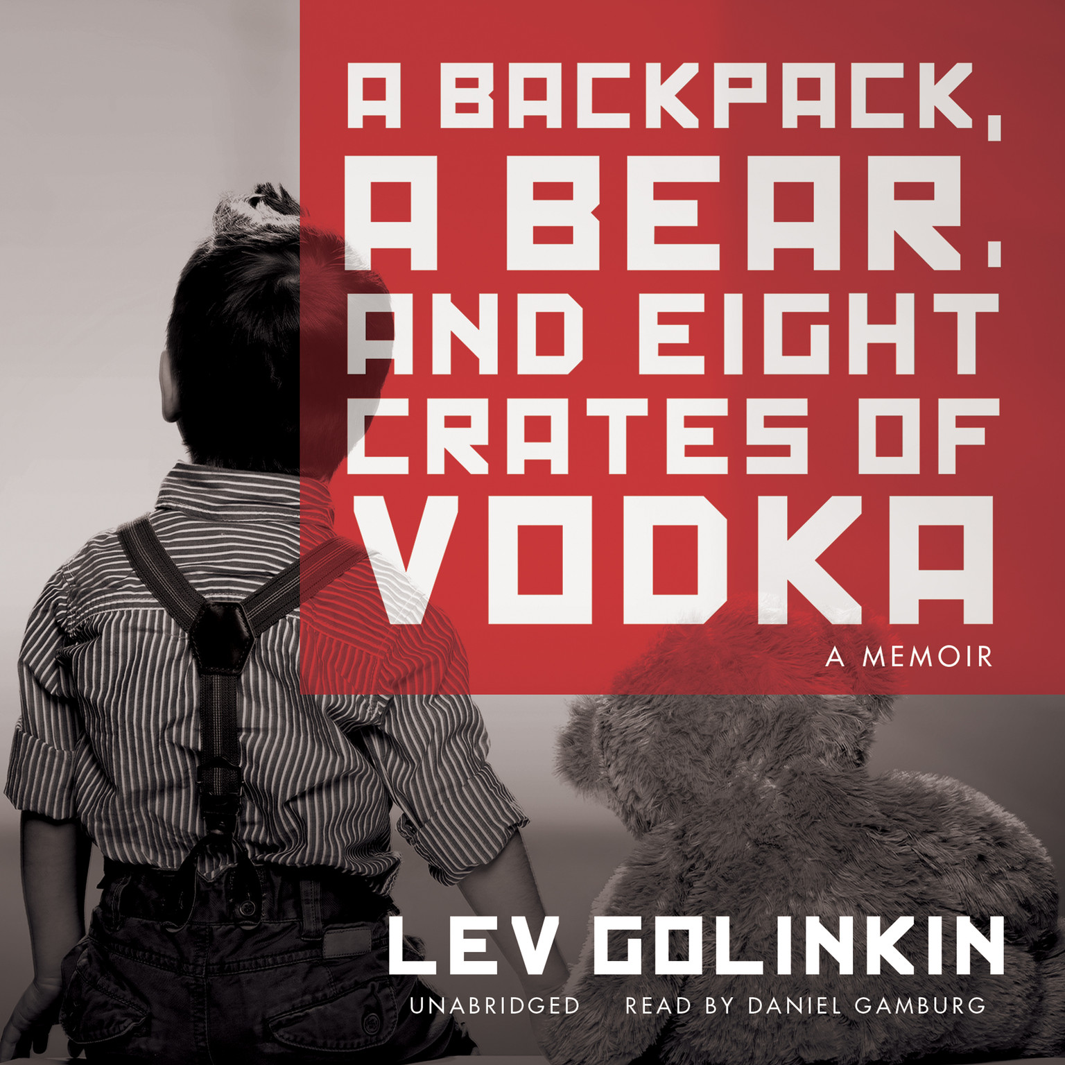 Printable A Backpack, a Bear, and Eight Crates of Vodka: A Memoir Audiobook Cover Art