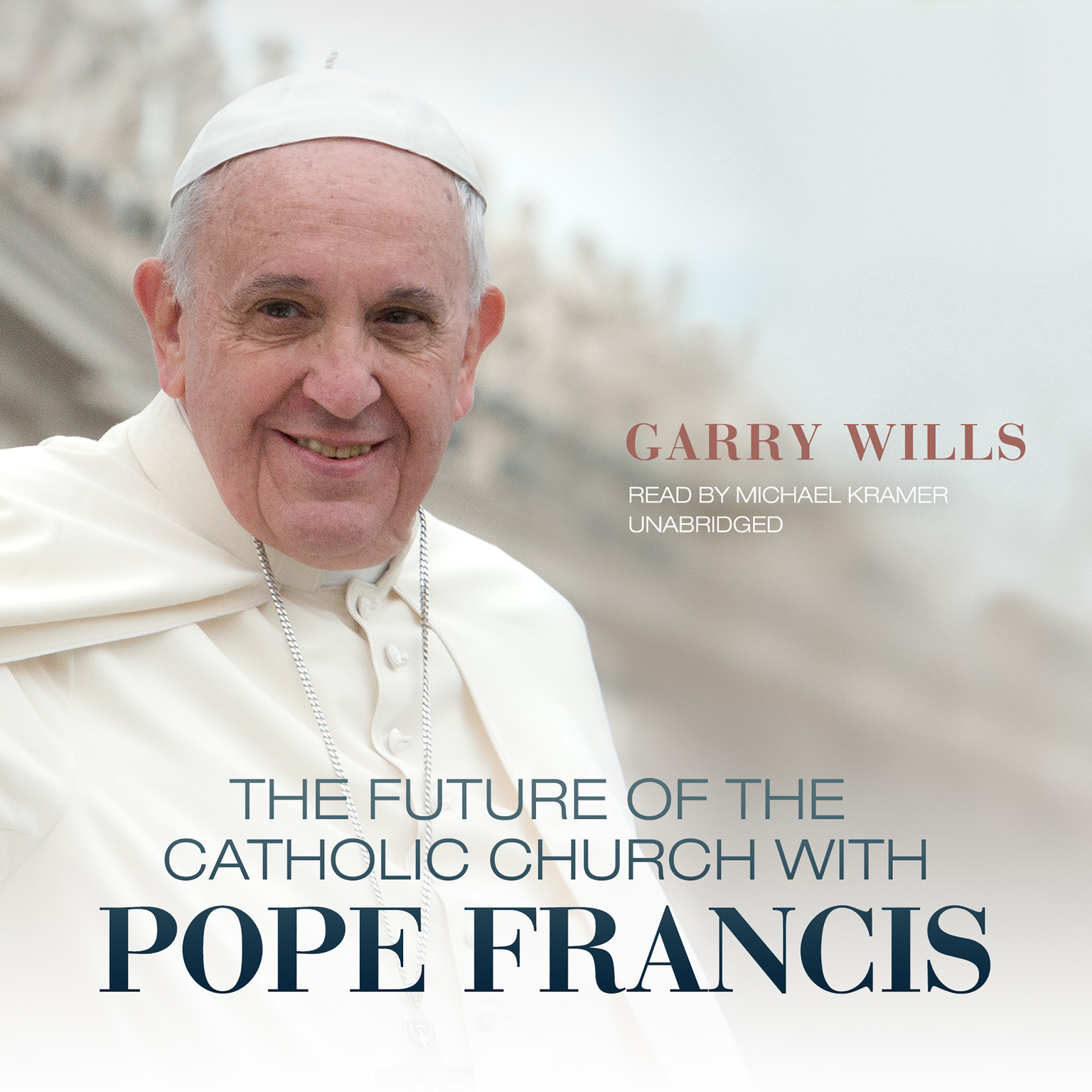 Printable The Future of the Catholic Church with Pope Francis Audiobook Cover Art