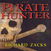 The Pirate Hunter: The True Story of Captain Kidd Audiobook, by Richard Zacks