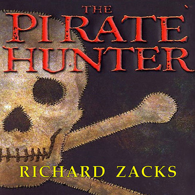 The Pirate Hunter: The True Story of Captain Kidd Audiobook, by Richard Zacks