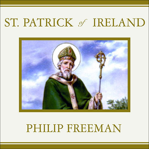 Printable St. Patrick of Ireland: A Biography Audiobook Cover Art