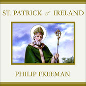 St. Patrick of Ireland: A Biography Audiobook, by Philip Freeman