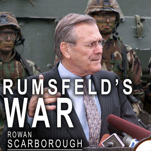 Printable Rumsfeld's War: The Untold Story of America's Anti-Terrorist Commander Audiobook Cover Art