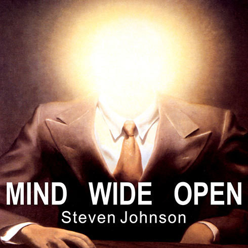 Printable Mind Wide Open: Your Brain and the Neuroscience of Everyday Life Audiobook Cover Art